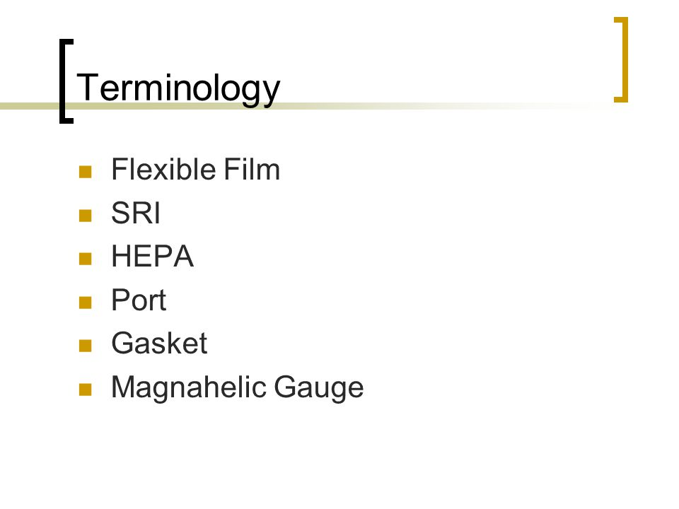 Terminology Flexible Film SRI HEPA Port Gasket Magnahelic Gauge