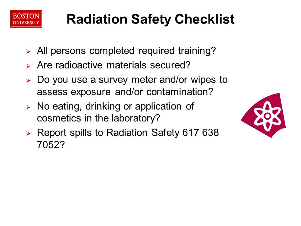 45RPO Radiation Safety Checklist   All persons completed required training.