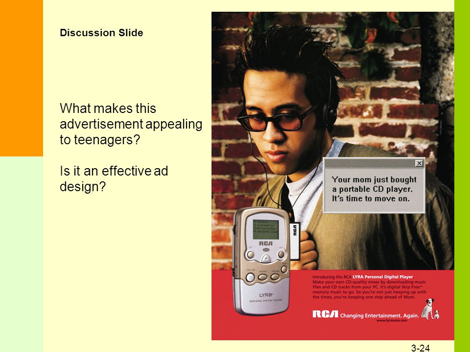 3-24 What makes this advertisement appealing to teenagers.