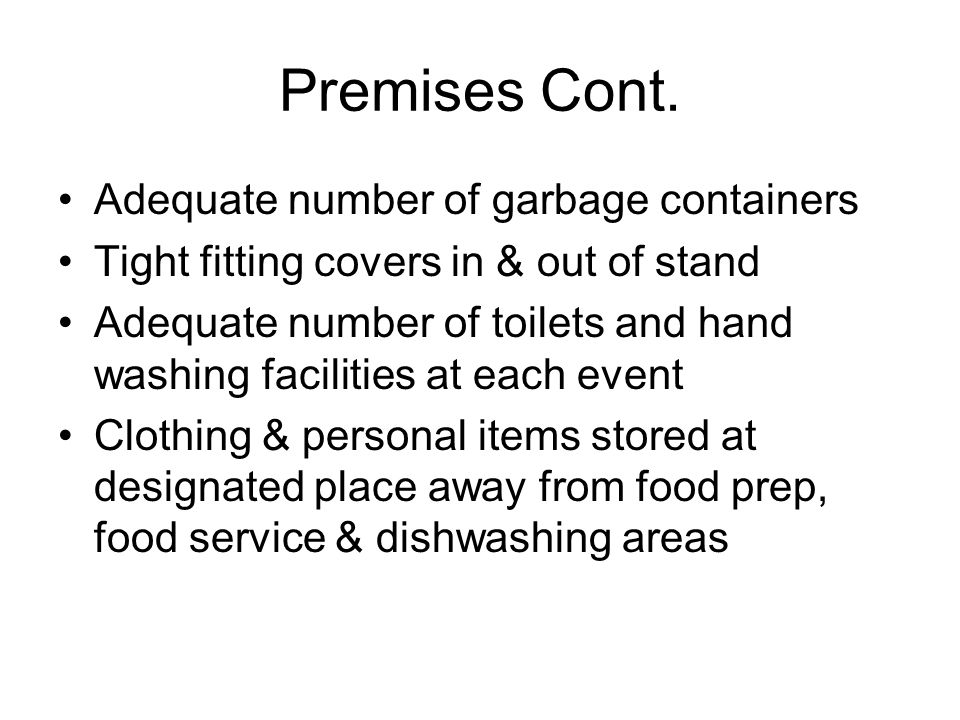 Premises Cont.