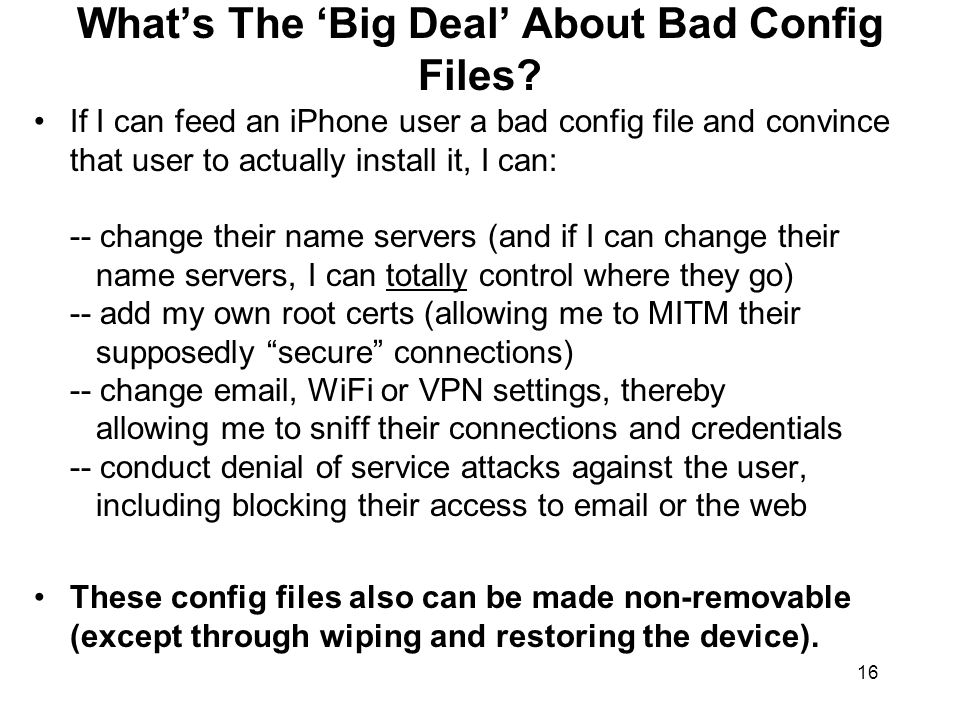 16 What's The 'Big Deal' About Bad Config Files.