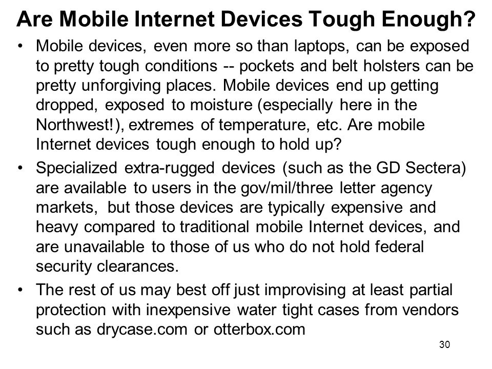 30 Are Mobile Internet Devices Tough Enough.