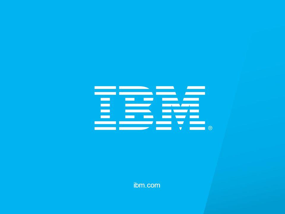 © 2013 International Business Machines Corporation 28 ibm.com