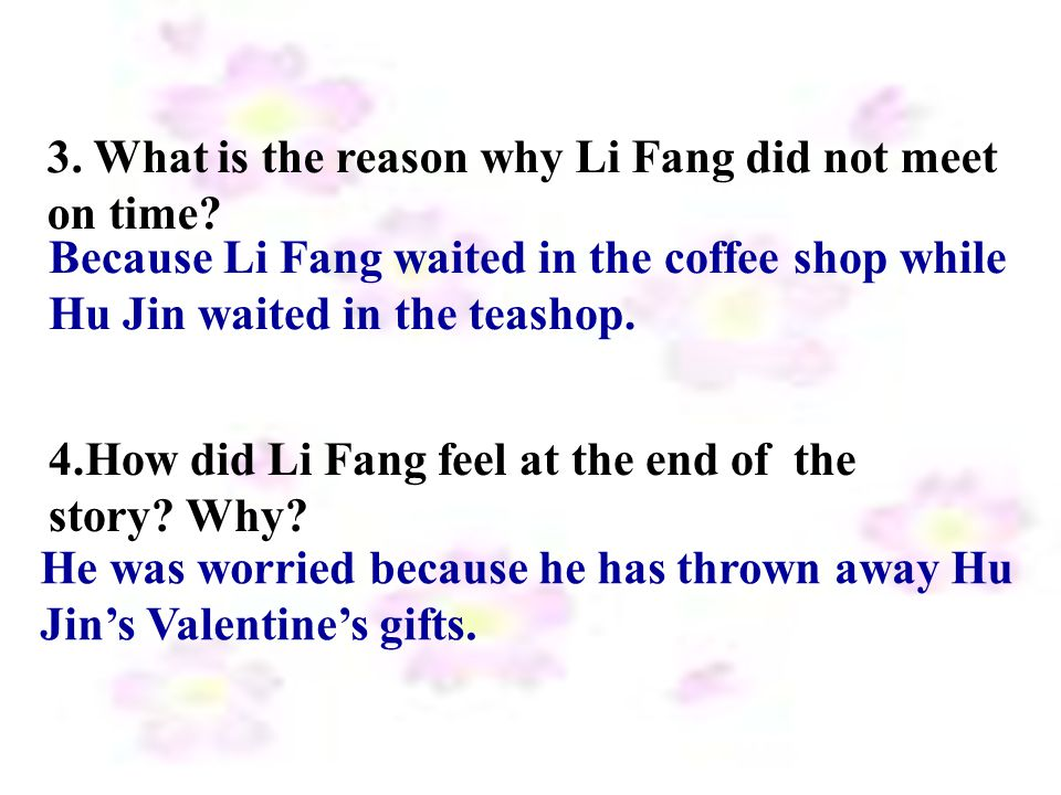 3. What is the reason why Li Fang did not meet on time.