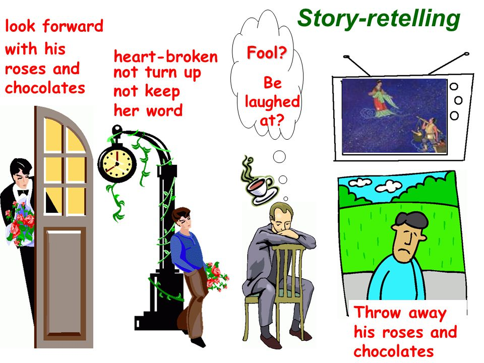 Story-retelling heart-broken not turn up look forward with his roses and chocolates Be laughed at.