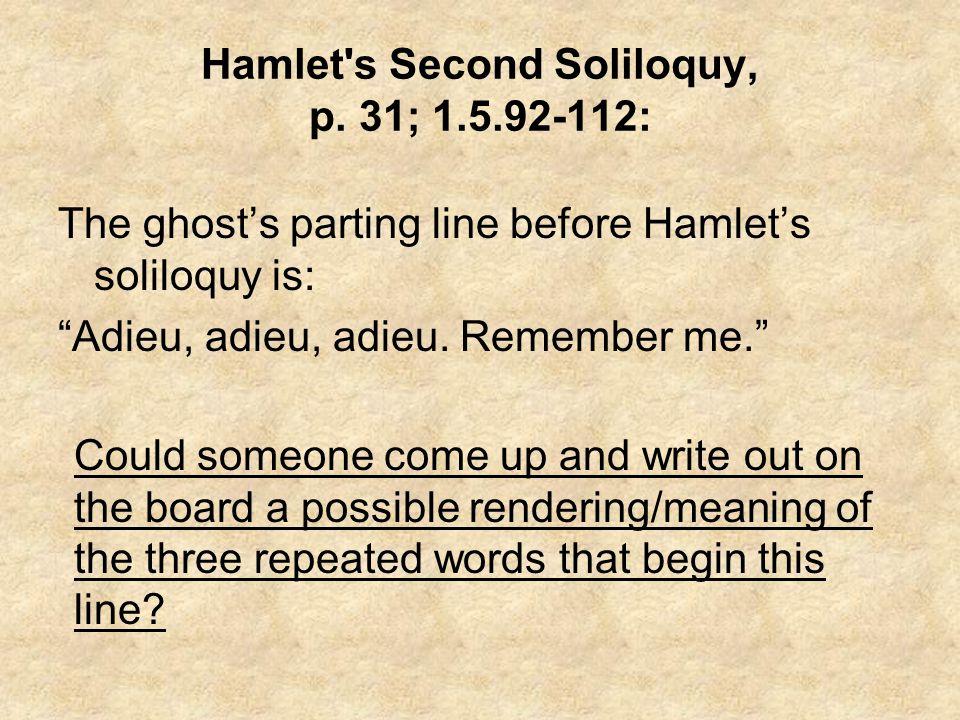 Hamlet s Second Soliloquy, p.