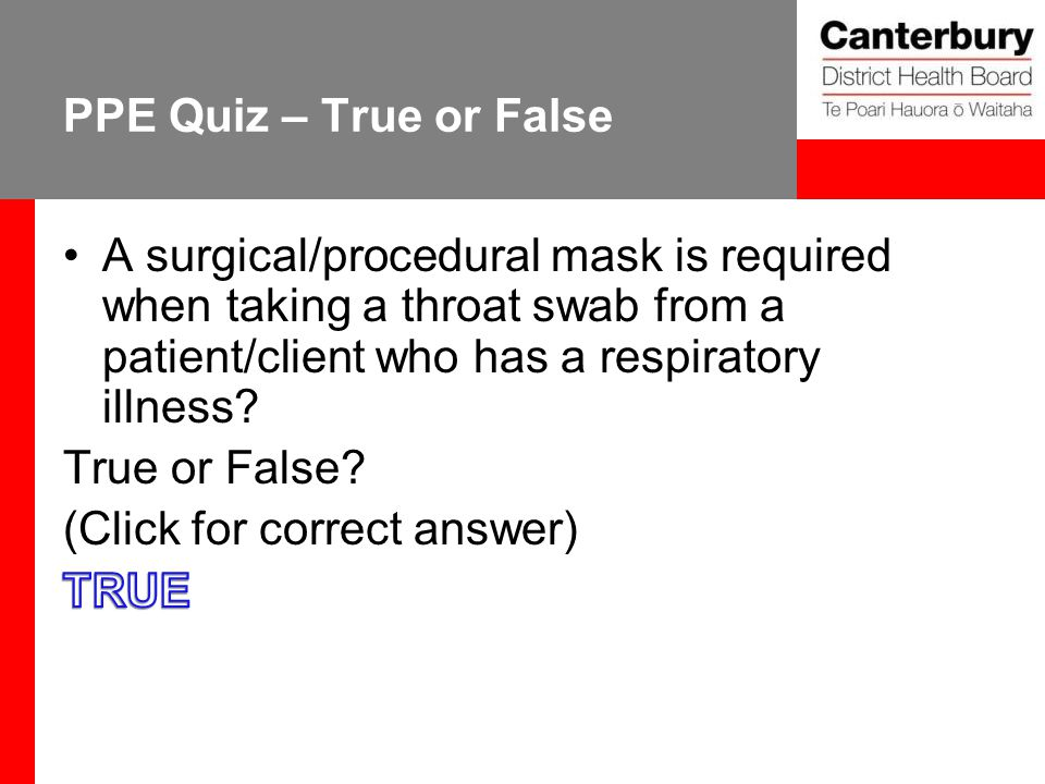 PPE Quiz – True or False