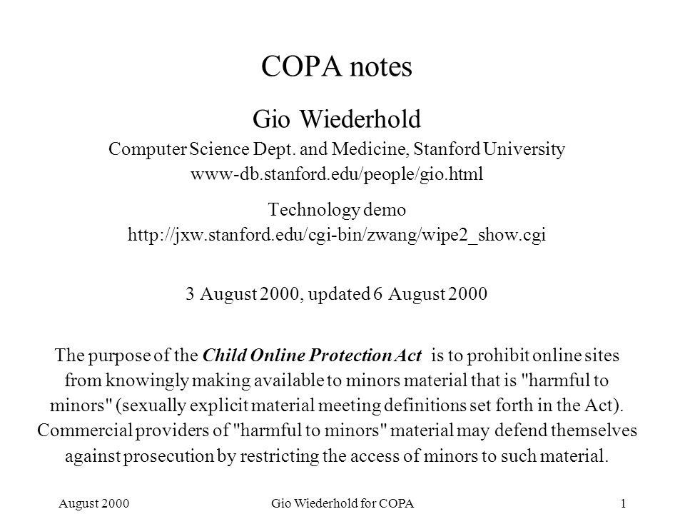 August 2000Gio Wiederhold for COPA1 COPA notes Gio Wiederhold Computer Science Dept.