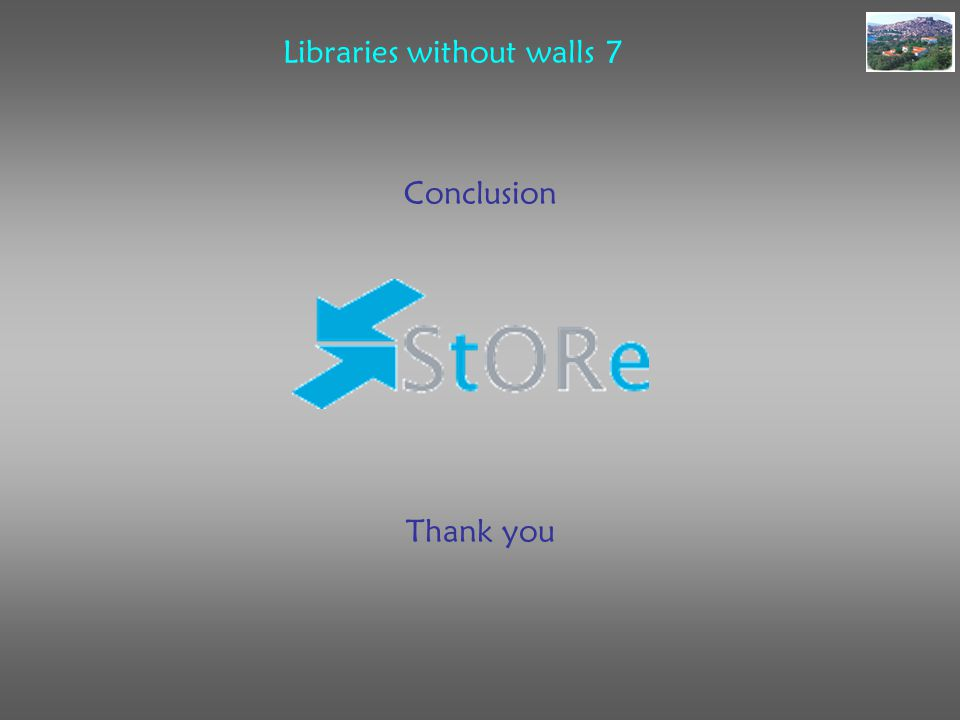 Libraries without walls 7 Conclusion Thank you