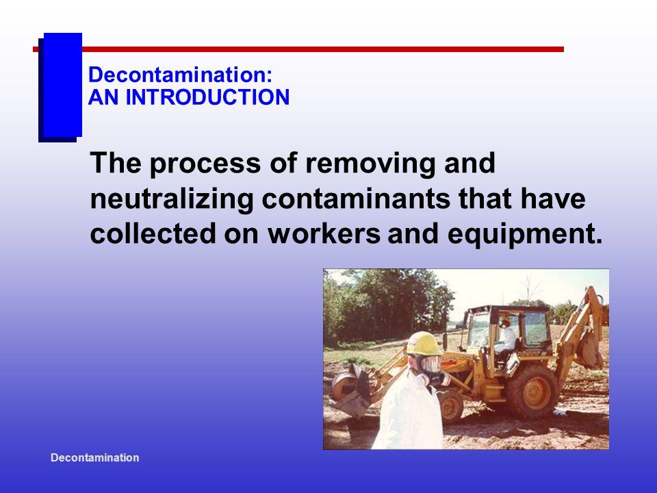 Decontamination Controlling the Decontamination Process: SITE CONTROL ZONES Document