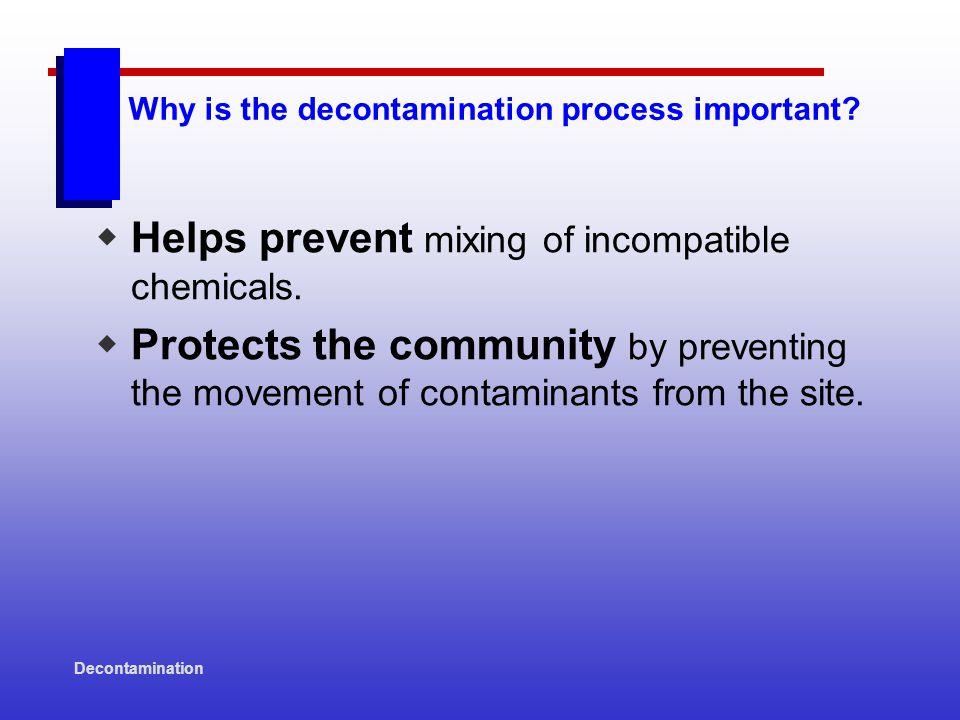 Decontamination When should a decontamination plan be developed.