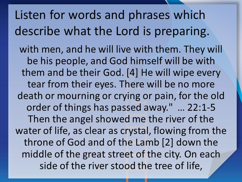 Listen for words and phrases which describe what the Lord is preparing.