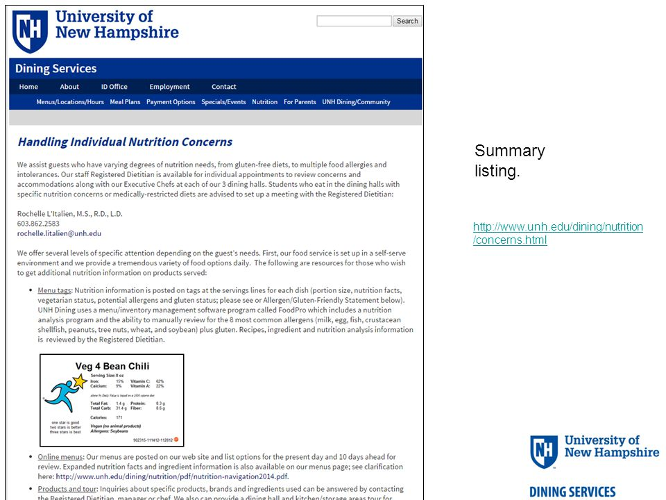 http://www.unh.edu/dining/nutrition /concerns.html Summary listing.