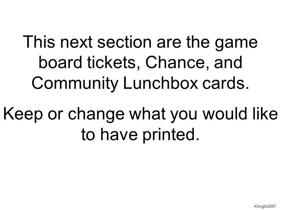 This next section are the game board tickets, Chance, and Community Lunchbox cards.
