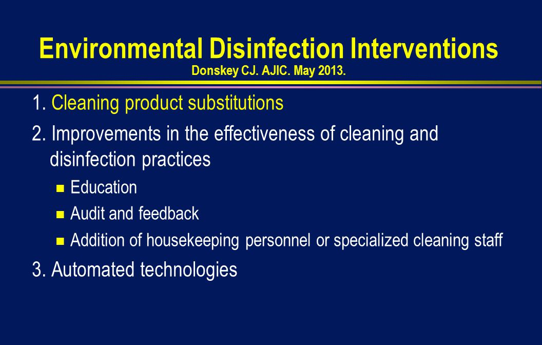 Environmental Disinfection Interventions Donskey CJ.