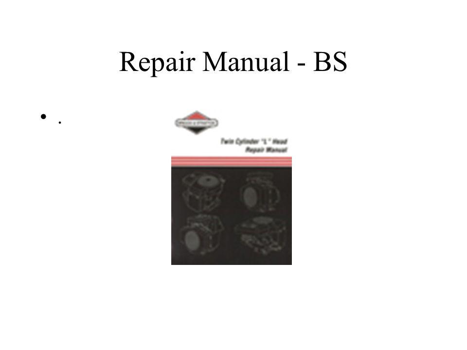 Repair Manual - BS.
