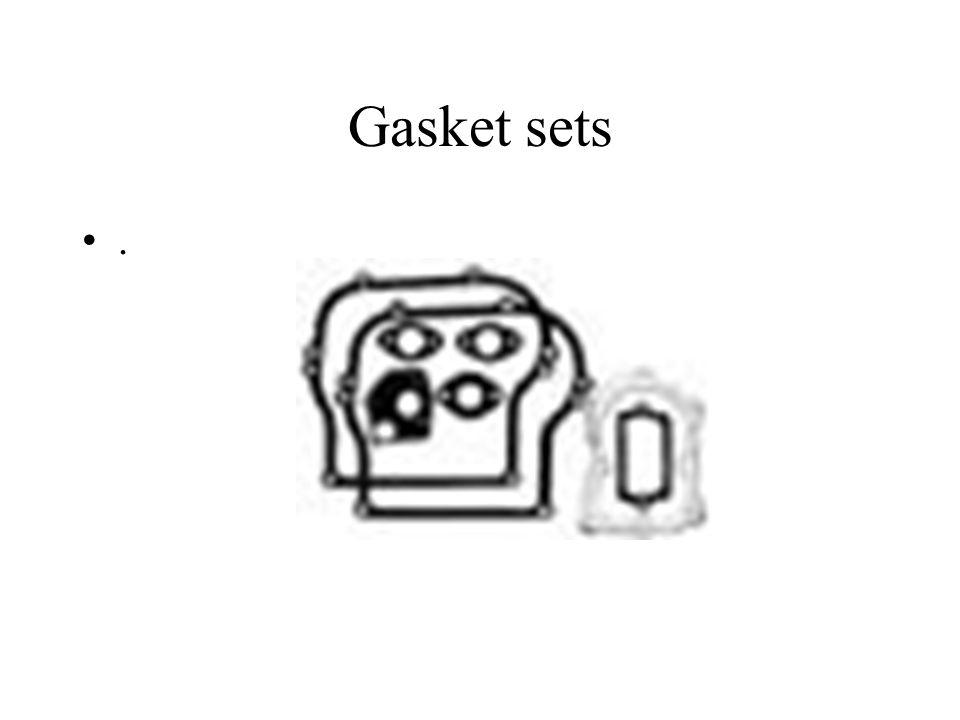 Gasket sets.