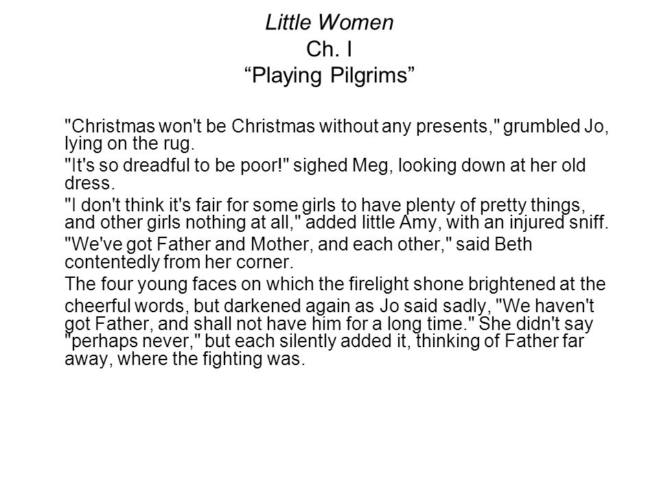 "Little Women Ch. I ""Playing Pilgrims"""