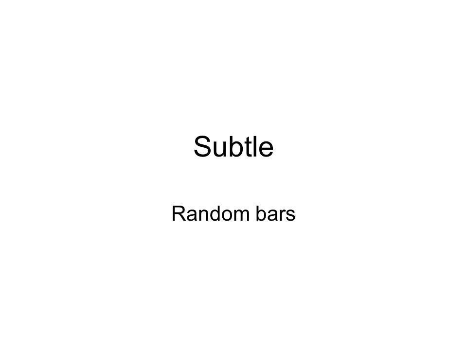 Subtle Random bars