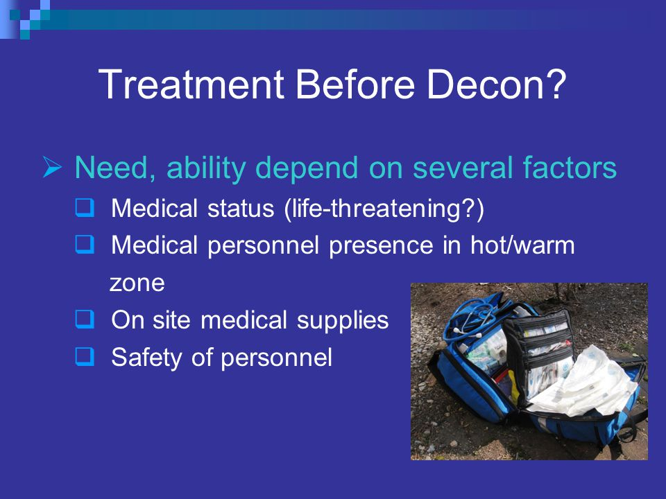 Treatment Before Decon.
