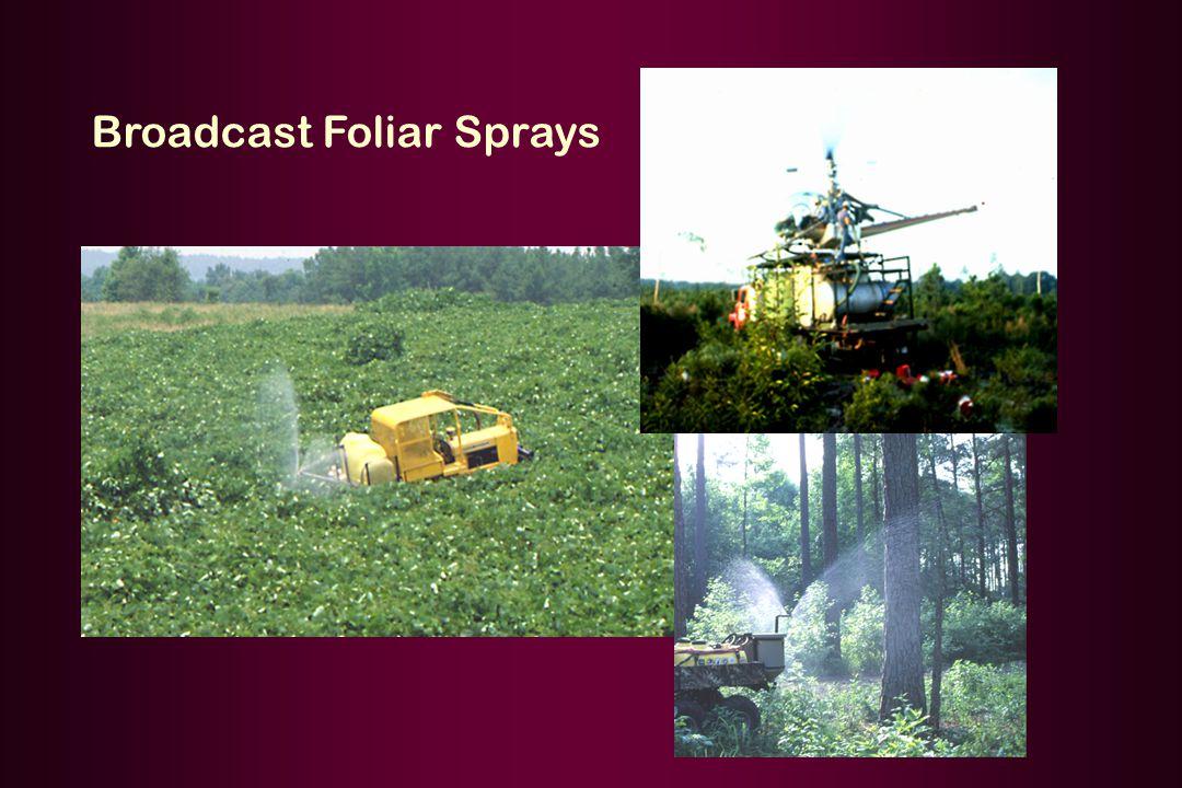 Broadcast Foliar Sprays