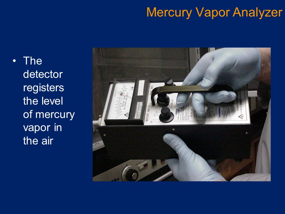 The detector registers the level of mercury vapor in the air Mercury Vapor Analyzer