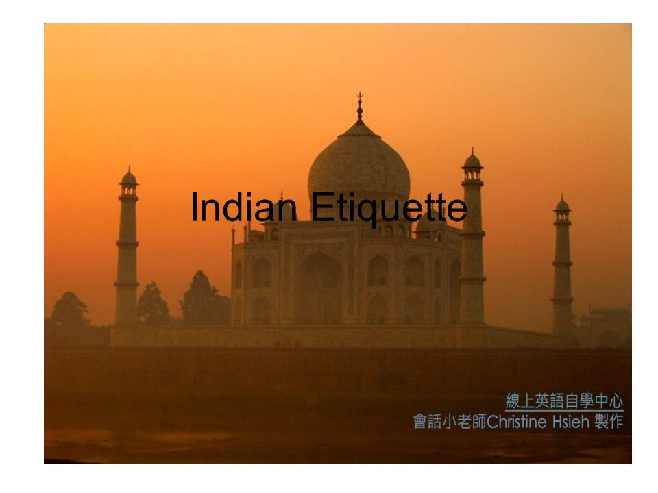 Indian Etiquette
