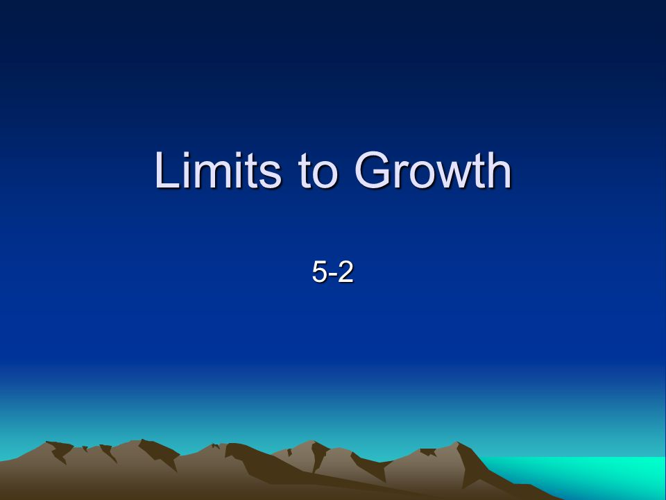 Limits to Growth 5-2