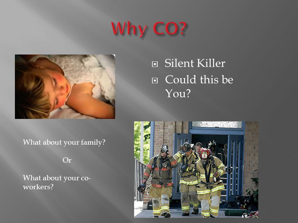  Silent Killer  Could this be You What about your family Or What about your co- workers