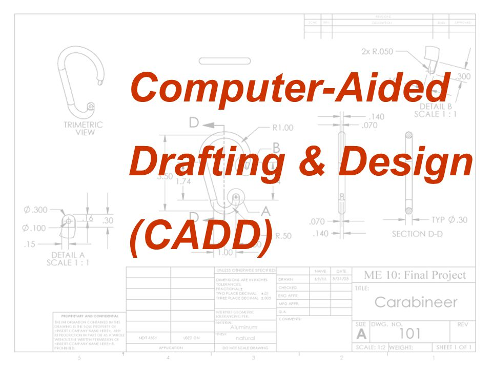 Computer-Aided Drafting & Design (CADD)