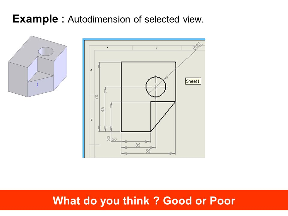 What do you think Good or Poor Example : Autodimension of selected view.