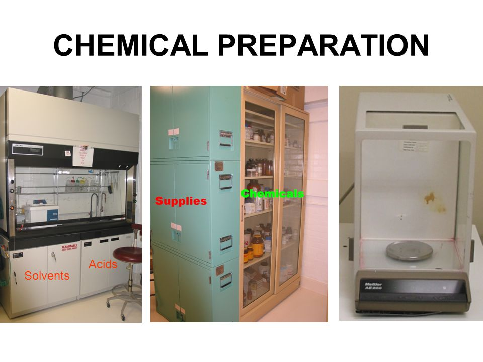 CHEMICAL PREPARATION Solvents Acids