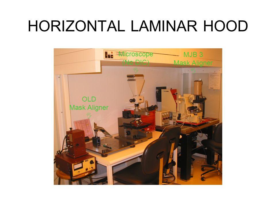 HORIZONTAL LAMINAR HOOD OLD Mask Aligner I Microscope (No DIC) I MJB 3 Mask Aligner I