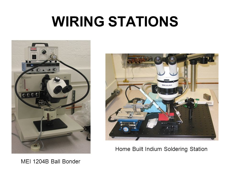 WIRING STATIONS MEI 1204B Ball Bonder Home Built Indium Soldering Station
