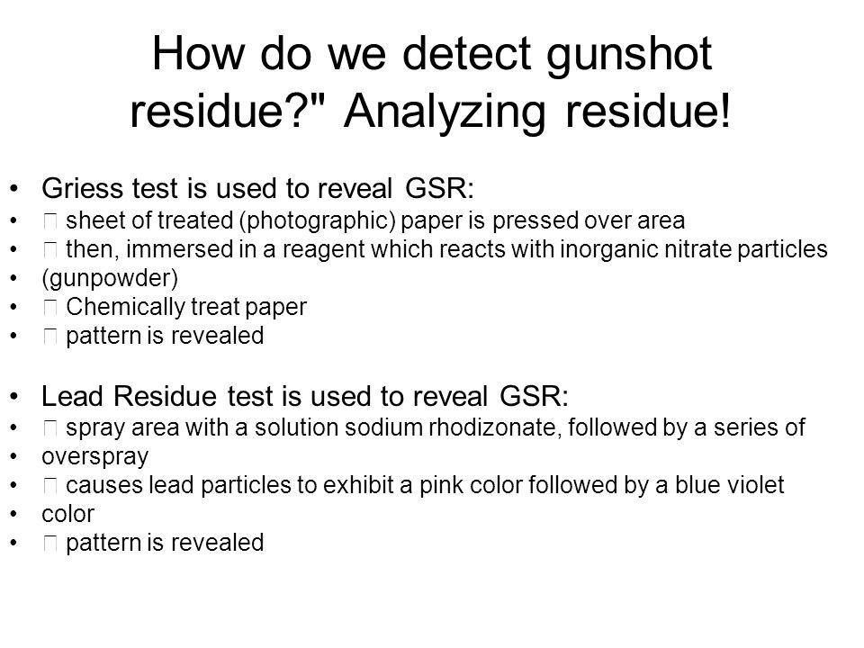How do we detect gunshot residue?