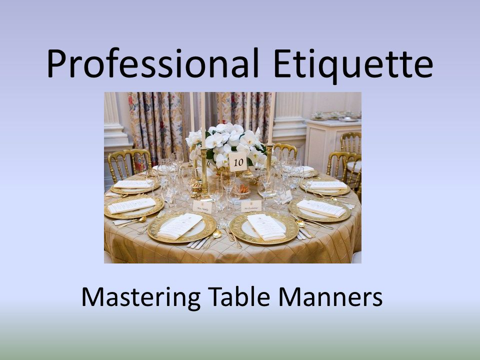 Professional Etiquette Mastering Table Manners