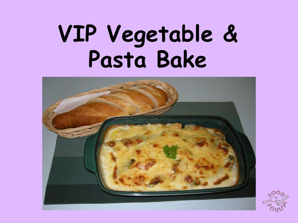 VIP Vegetable & Pasta Bake