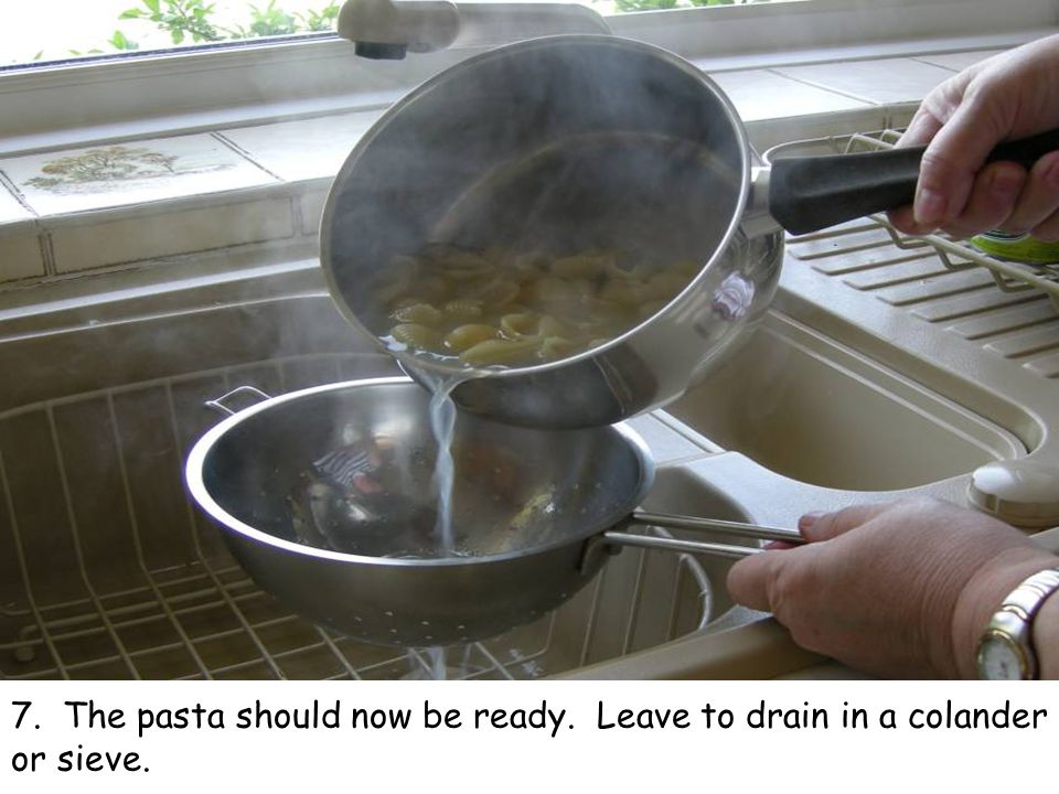 7. The pasta should now be ready. Leave to drain in a colander or sieve.