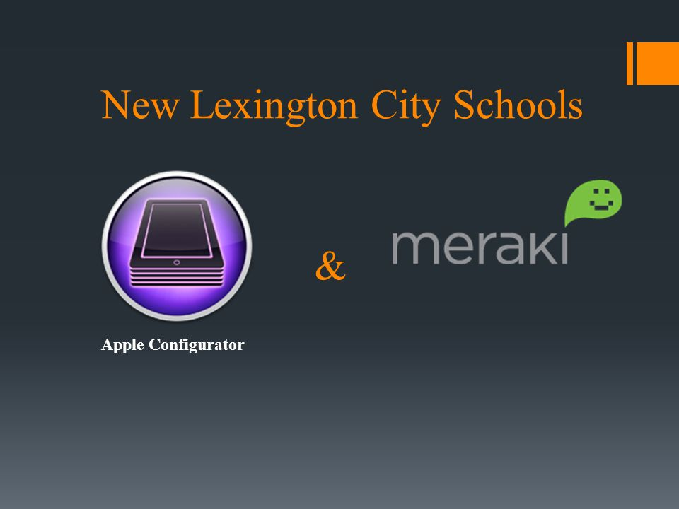 New Lexington City Schools & Apple Configurator