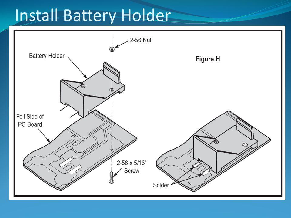 Install Battery Holder
