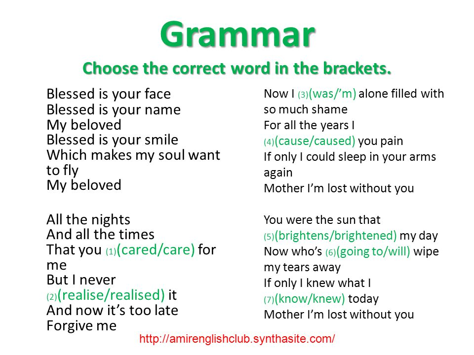 Grammar Choose the correct word in the brackets.