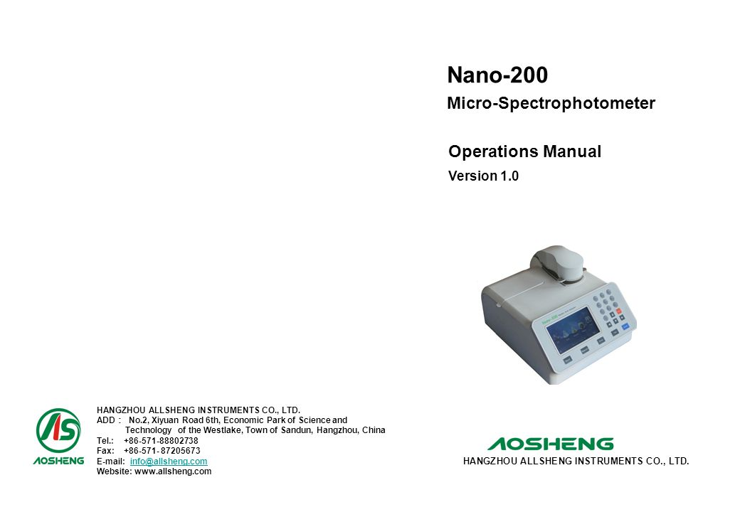 Nano-200 Operations Manual Version 1.0 HANGZHOU ALLSHENG INSTRUMENTS CO., LTD. ADD : No.2, Xiyuan Road 6th, Economic Park of Science and Technology of