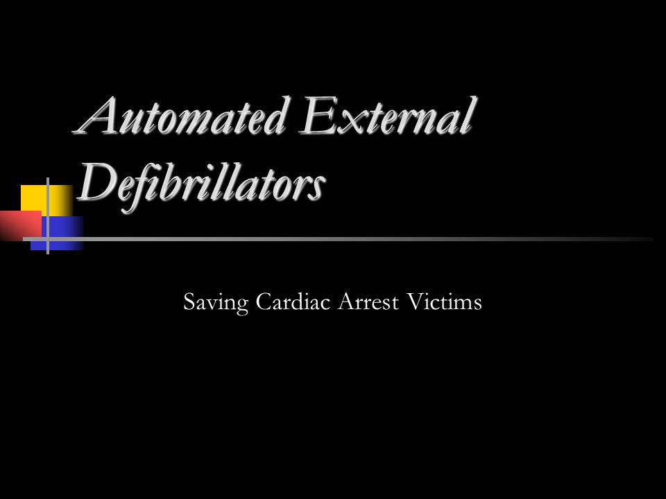 Automated External Defibrillators Saving Cardiac Arrest Victims