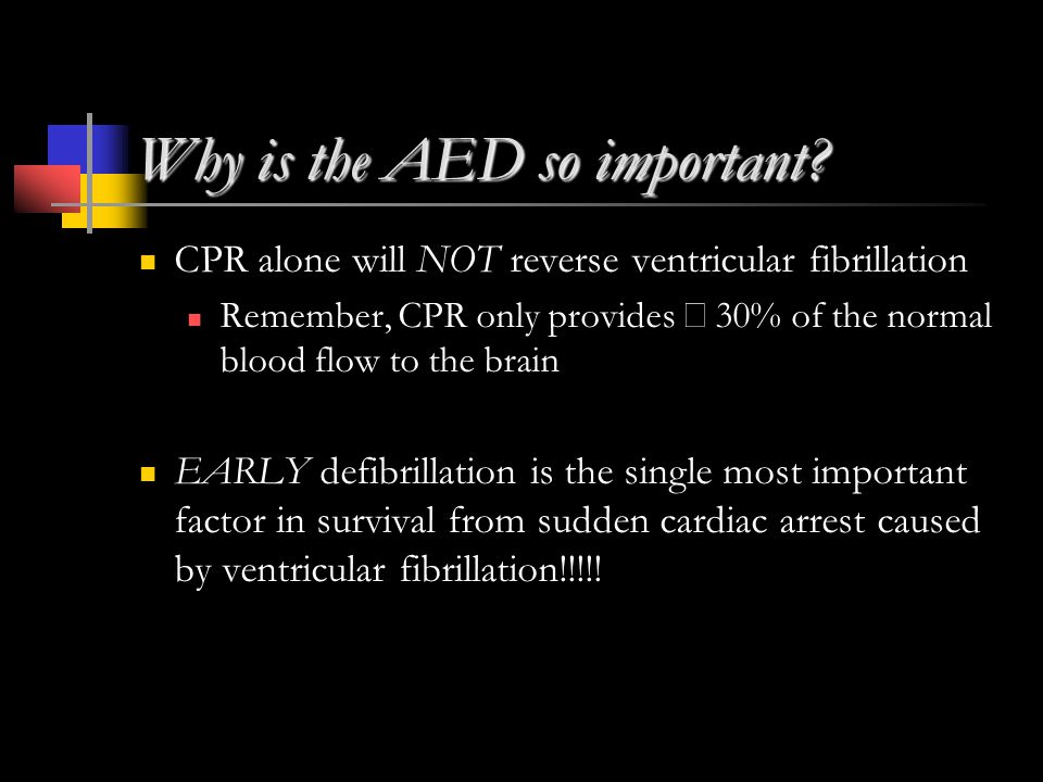 Why is the AED so important.