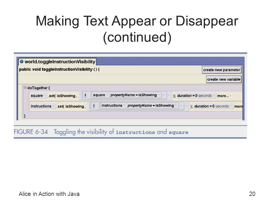 Alice in Action with Java20 Making Text Appear or Disappear (continued)