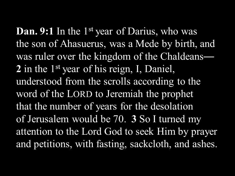 II.God ' s Answer to Daniel ' s Prayer (Dan 9:20-27)