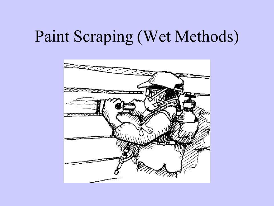 Paint Scraping (Wet Methods)