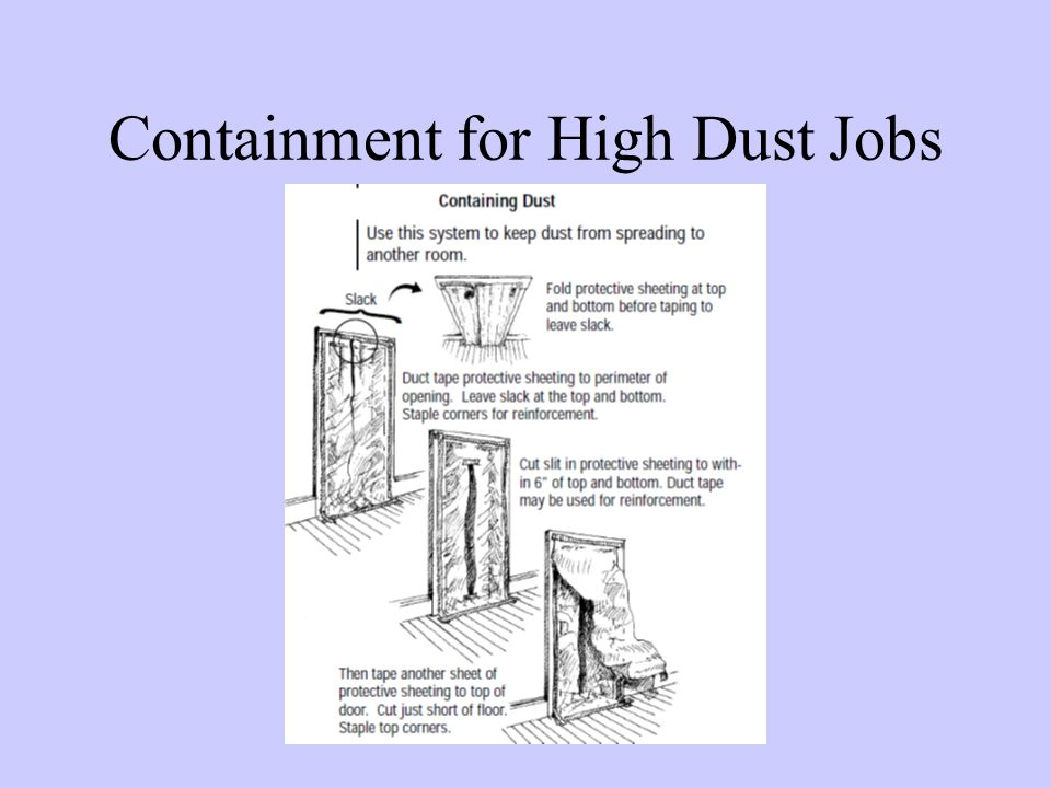 Containment for High Dust Jobs