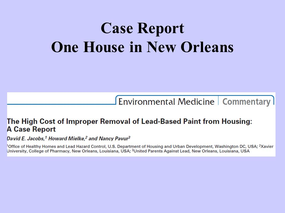 Case Report One House in New Orleans