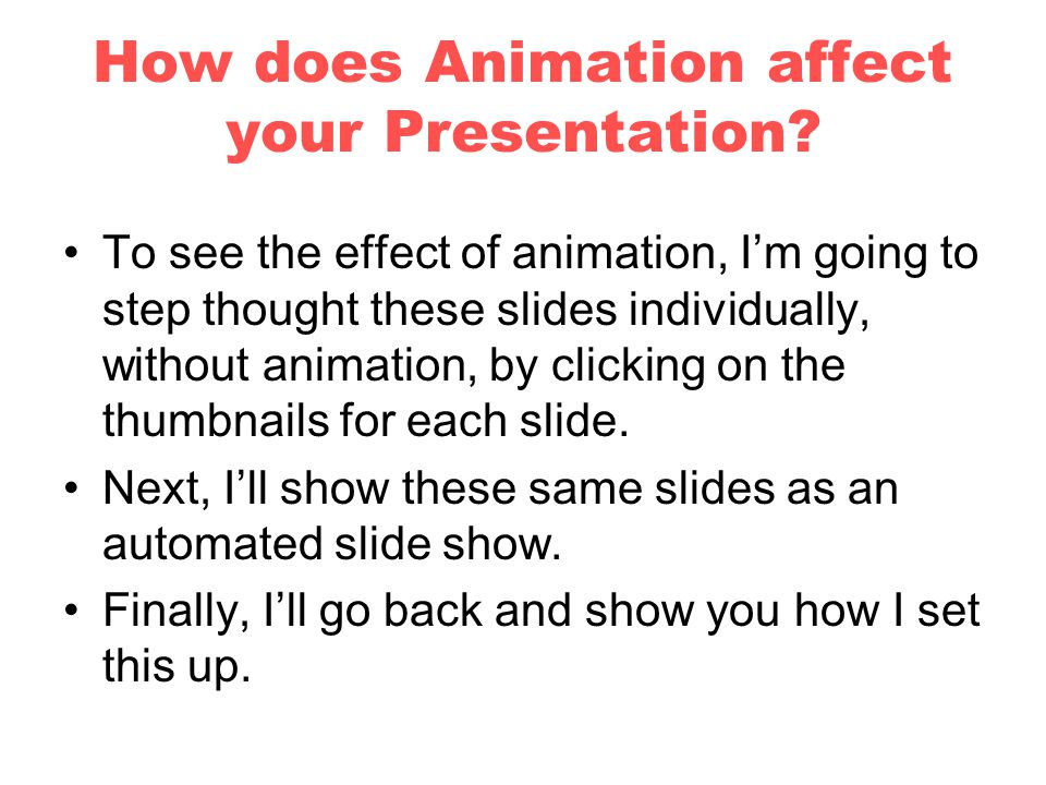 Now we come to the tricky part.How do we add Animation.
